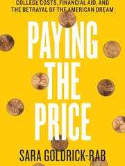 "Sara Goldrick-Rab, author of ""Paying the Price: College"