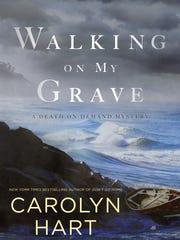 Walking on My Grave. By Carolyn Hart. Berkley. 256
