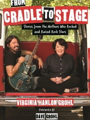 """From Cradle to Stage"" by Virginia Hanlon-Grohl"