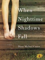 """When Nighttime Shadows Fall"" by Diane Michael Cantor."
