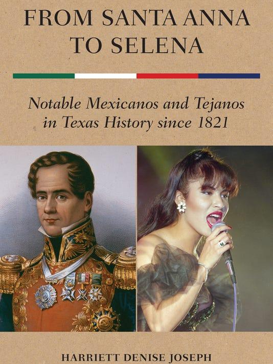 636586232319408194-From-Santa-Anna-to-Selena.jpeg