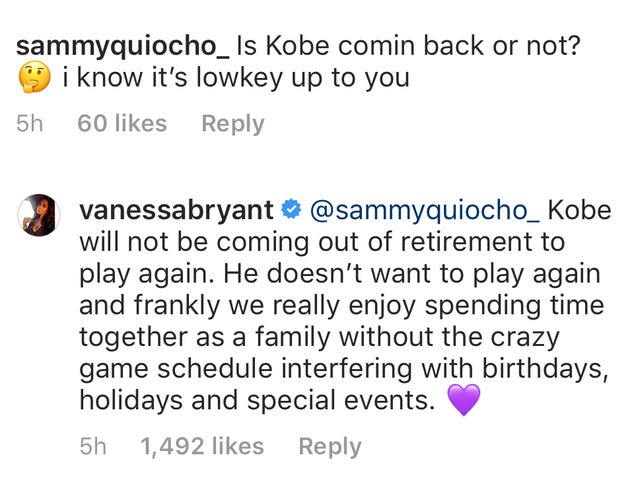 Vanessa Bryant tells fans Kobe does not want to play again