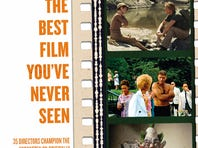 'The Best Film You've Never Seen' is on sale now.
