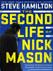 "This book cover image of ""The Second Life of Nick Mason"" by Steve Hamilton, released by G. P. Putnam's Sons."