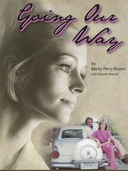 """Becky Perry Brown's """"Going Our Way"""" is available now."""