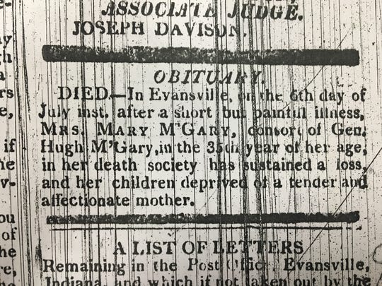 Mary McGary's obituary as it appeared in a July 13, 1822 issue of The Evansville Gazette. Mary was the wife of Evansville's founder, Hugh McGary. Many believe she is still buried in the unmarked pioneer graveyard, beneath a Downtown parking lot.