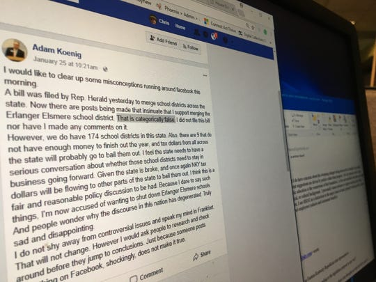 "Kentucky House Rep. Adam Koenig, R-Erlanger, used Facebook to say claims that he wants to merge Erlanger-Elsmere Independent School District as part of another lawmaker's proposal are ""false."""
