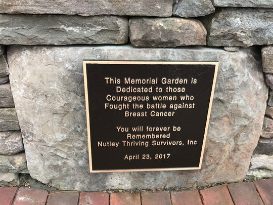 Nutley Thriving Survivors' Memorial Garden, in Yanticaw Park, is dedicated to the women who have fought breast cancer.