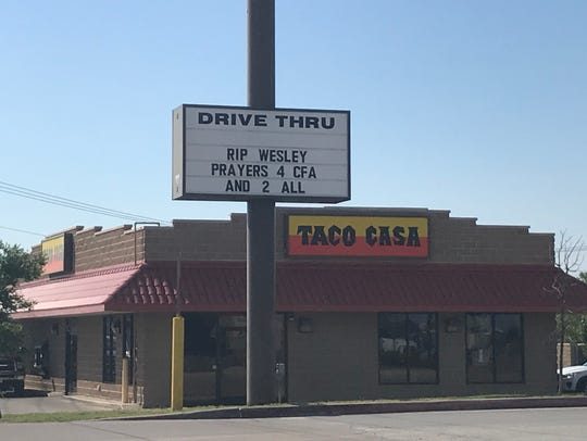 Taco Casa changed its sign Friday to reflect the passing of Chick-fil-A franchisee Wesley Smith. Taco Casa and the nearby Chick-fil-A franchise enjoyed a restaurant romance during an economically tough time for businesses on State Highway 351 during road construction in 2017.   Caption Override