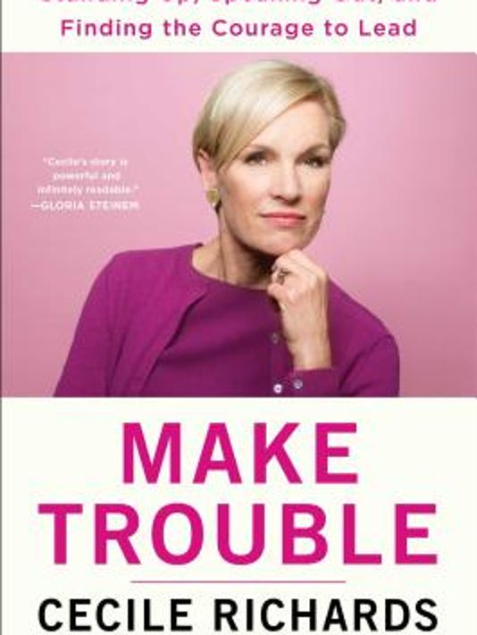 CECILE RICHARDS BOOK