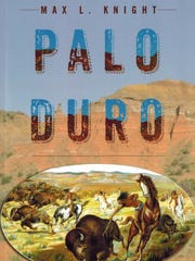 """Palo Duro"" by Max L. Knight"