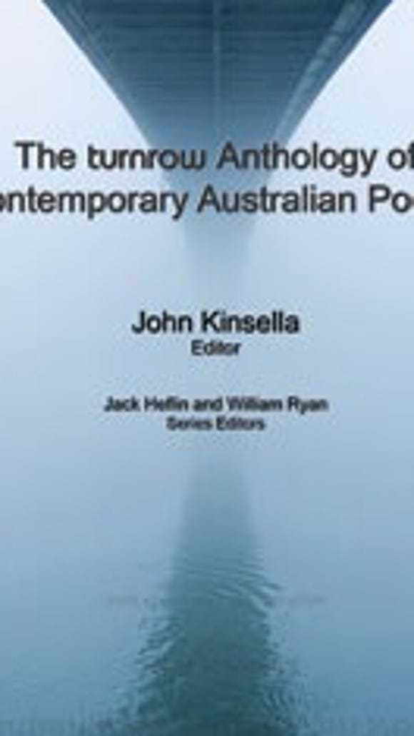 The turnrow Anthology of Contemporary Australian Poetry.