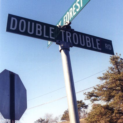 Double Trouble Road sign.