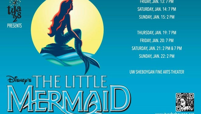 """""""Disney's The Little Mermaid"""" is being performed at the UW-Sheboygan Fine Arts Theatre with 7 p.m. shows on Jan 13-14 & Jan 19-21 and 2 p.m. matinees on Jan 15, 21, & 22. Tickets are $10 for students/kids and $15 for adults and may be purchased online at www.tyasheboygan.org."""