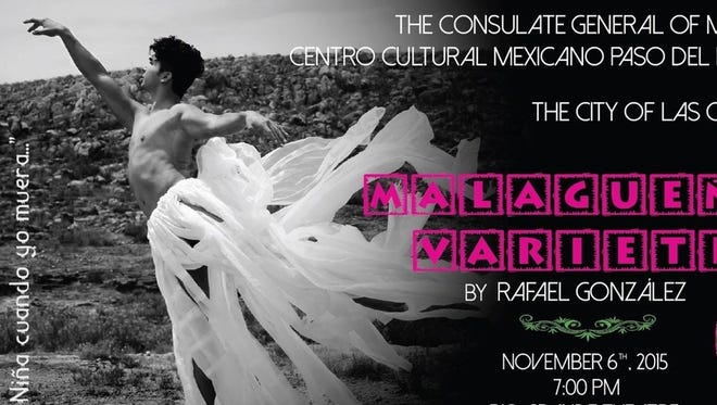 "Flier from the performance of ""Malagueno Variete"" with Mexican dancer Rafael Gonzalez, who will perform Friday at the Rio Grande Theatre in Las Cruces."
