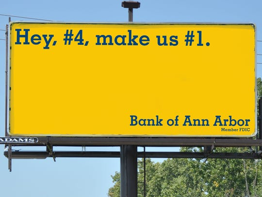 One of the billboard designs in Ann Arbor by the Bank of Ann Arbor.