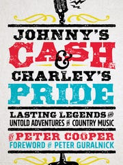 """""""Johnny's Cash and Charley's Pride,"""" by Peter Cooper"""