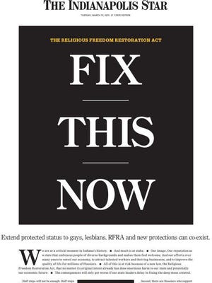 "The cover for the Indianapolis Star for Tuesday features an editorial calling for reform of the state's contentious ""religious freedom"" law."