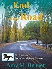 "Amy Bennett's first book, ""End of the Road."""