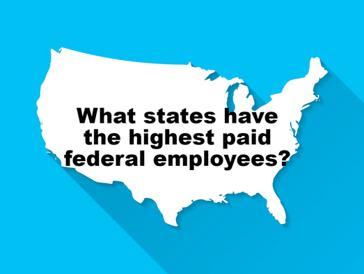 What states have the highest federal employee pay?