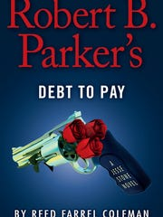 """Robert P. Baker's Debt to Pay"" by Reed Farrel Coleman"