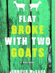 """Flat Broke with Two Goats: A Memoir of  Appalachia"