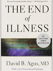 The End of Illness by David B. Agus, MD