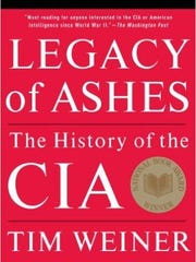 'Legacy of Ashes: the History of the CIA' by Tim Weiner