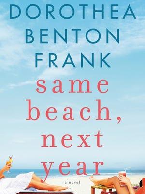 Same Beach, Next Year book, author Dorothea Benton Frank.