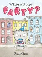 """""""Where's the Party?"""""""