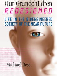 """""""Our Grandchildren Redesigned"""" by Michael Bess."""