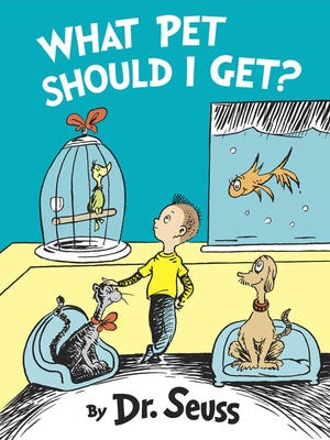 """Barnes & Noble Booksellers, 1200 Airport Blvd., will celebrate the newly discovered Dr. Seuss book """"What Pet Should I Get?"""" at 7 p.m. today."""
