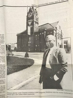 Laniel Chapman was an advocate for a new downtown Anderson courthouse.