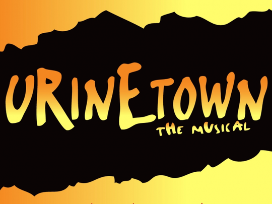 'Urinetown' tells the story of a near-future time when water is precious and peeing will cost you.