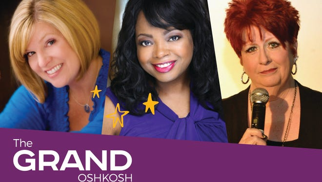 The Ladies of Laughter Kelly MacFarland, Alycia Cooper and Christine Stedman will perform Friday, Nov. 17, 2017, at The Grand Oshkosh.