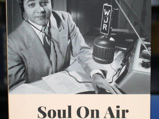 """""""Soul On Air: Black Who Helped to Define Radio in Detroit"""" by Ken Coleman"""