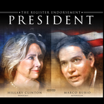 The Register's editorial board endorses Sen. Marco Rubio and former Secretary of State Hillary Clinton in the Iowa caucuses. The board believes they offer the best hope in uniting their divided parties.