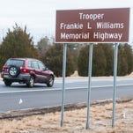 Route 55 dedicated in memory of Trooper Williams