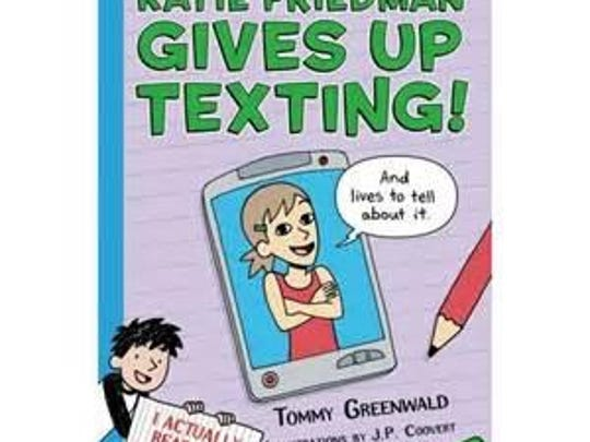 'Katie Friedman Gives Up Texting' by Tommy Greenwalt