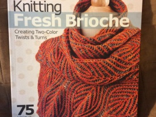 """Nancy Marchant, the world's expert on brioche knitting, has a new book, """"Knitting Fresh Brioche, Creating Two-Color Twists & Turns."""""""