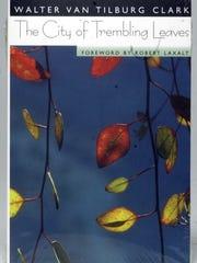 "Book cover of ""City of Trembling Leaves"" by Walter Van Tilburg Clark."