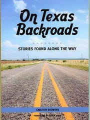 """On Texas Backroads"" by Carlton Stowers"