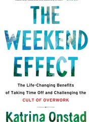 """""""The Weekend Effect"""" by Katrina Onstad."""