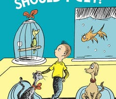 'What Pet Should I Get?' by Dr. Seuss is published by Random House.