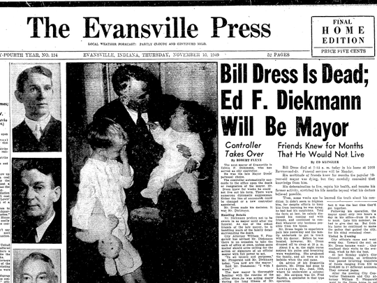 Front page of the Evansville Press on Nov. 10, 1949, the day Mayor Bill Dress died while in office.