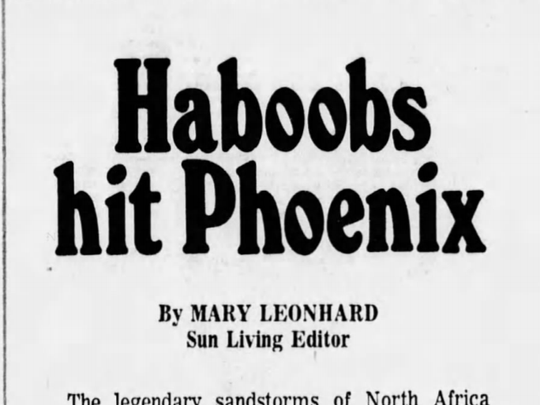 This clipping from a February 1973 edition of the Republic shows an article about three Arizona scientists who suggested the summer dust storms in the state should accurately be called haboobs