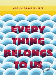 """Everything Belongs to Us"" by Yoojin Grace Wuertz"