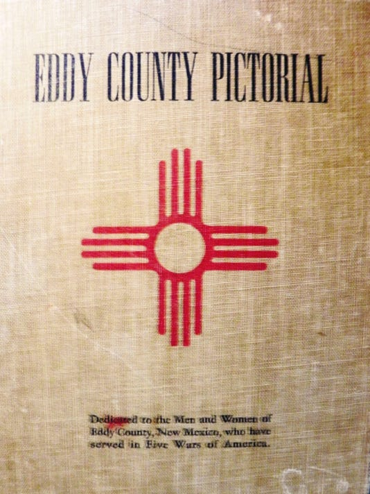 "This is the cover of the book, ""Eddy County Pictorial,"" compiled by Marcus Griffin, editor and publisher of the Eddy County News during World War II."