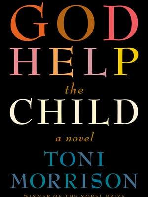'God Help the Child' by Toni Morrison