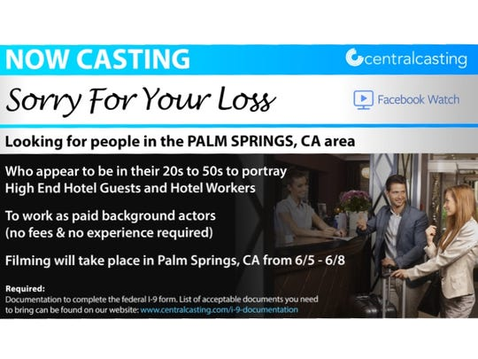 """A screen shot of the casting call for """"Sorry for Your Loss"""" filming in Palm Springs June 5-8."""